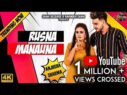 Rusna Manauna (Full Video) Anjusha Sharma   New Punjabi Song 2019   Latest Punjabi Songs 2019