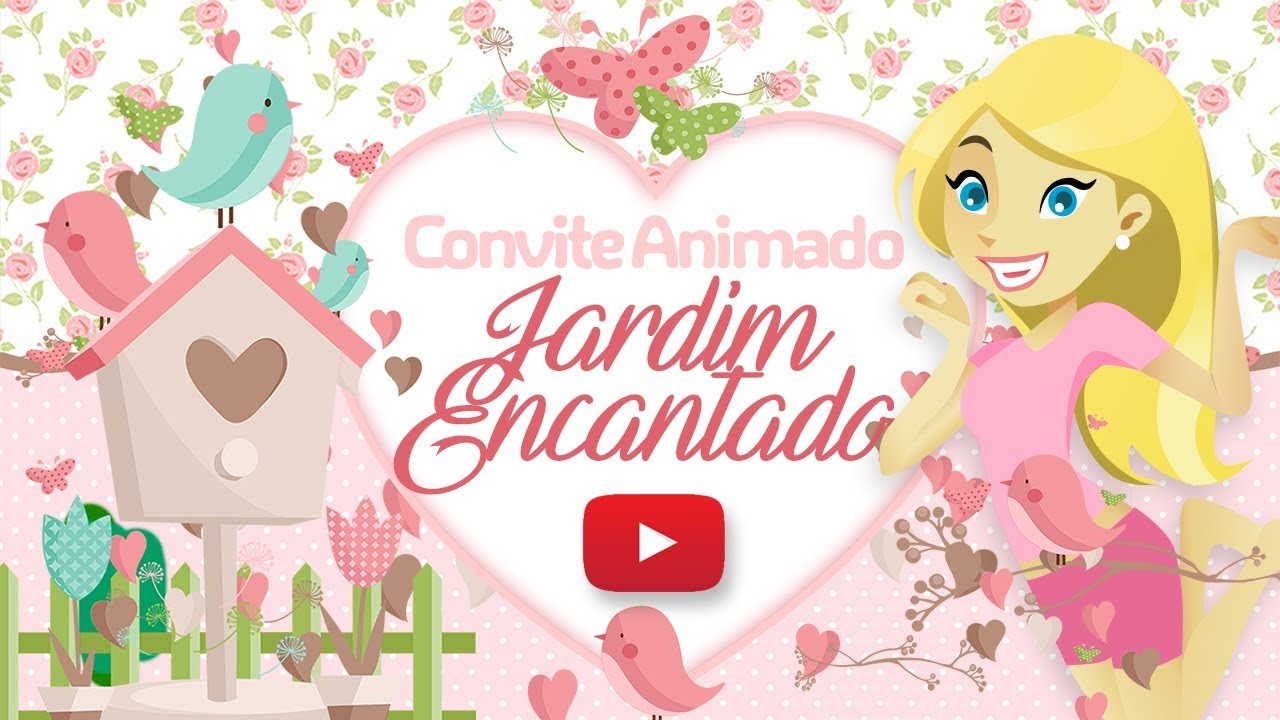 Convite Animado Virtual Jardim Encantado Youtube
