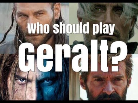WHO SHOULD PLAY GERALT IN THE NETFLIX SERIES?