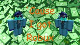 'CAUSE I GOT ROBUX (Roblox Parody of Happy by Pharell Williams)
