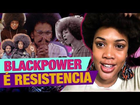 BLACK POWER: MUITO MAIS QUE ESTÉTICA