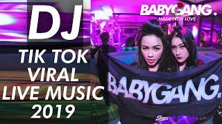 DJ TIKTOK VIRAL Full Bass LIVE MUSIC Remix Slow Terbaru 2019