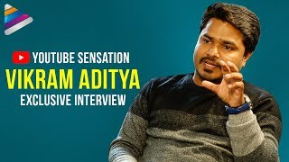 YouTube Sensation Vikram Aditya Success Story | Vikram Aditya Exclusive Interview | Telugu FilmNagar