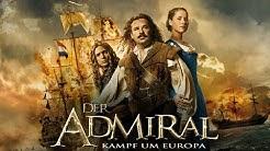 Der Admiral - Kampf um Europa l Trailer Deutsch HD