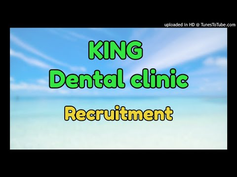 king dental clinic  recruitment