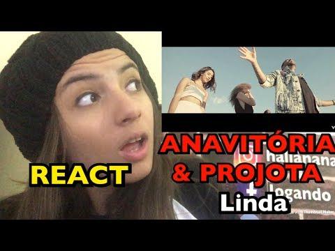 REACT ANAVITORIA E PROJOTA - LINDA