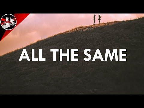 Nick Wilson - All The Same (Lyrics)