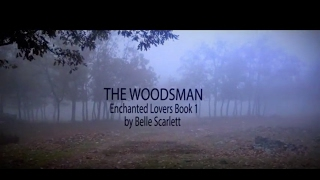 The Woodsman by Belle Scarlett