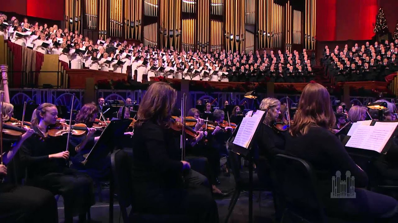 O Come All Ye Faithful 2012 Mormon Tabernacle Choir Youtube