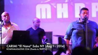 """Carimi """"Ill Nana"""" NY AUG 1 - 2014"""