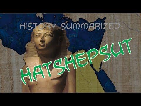 History Summarized: Hatshepsut