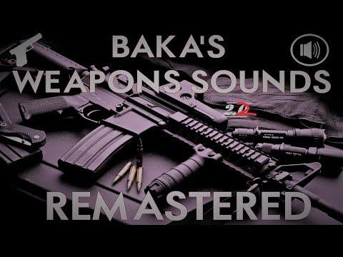 Baka's Weapons Sounds REMASTERED 2.2 [GTA V WEAPON SOUND MOD]