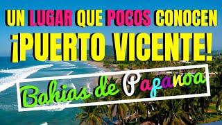 PUERTO VICENTE | BAHÍAS DE PAPANOA | ACAPULQUIRRI VLOGS