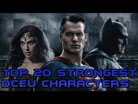 Top 20 Strongest DC Extended Universe Characters