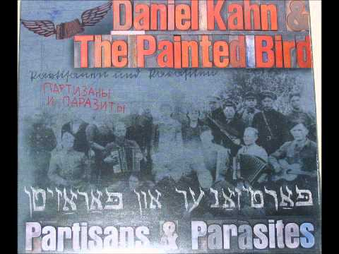 Daniel Kahn & The Painted Bird - Dumai
