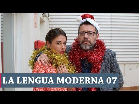 La Lengua Moderna 1x07   Especial Nochebuena