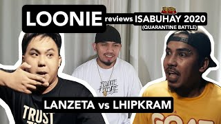 LOONIE | BREAK IT DOWN: Rap Battle Review E170 | ISABUHAY 2020: LANZETA vs LHIPKRAM