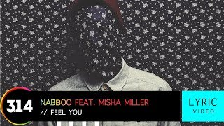 naBBoo feat. Misha Miller - Feel You (Official Lyric Video HQ)