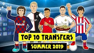 ✍Top 10 Done Deals 2019  Summer!✍ (Griezmann, Felix, Hazard, De Ligt, Coutinho and more!)