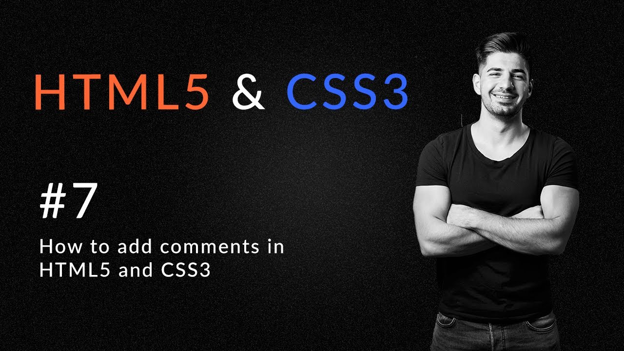 How to Use Comments in HTML5 and CSS3 - Introduction and Learn HTML5 And CSS3