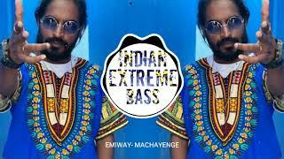 Emiway Bantai - Machaenge (BASS BOOSTED)
