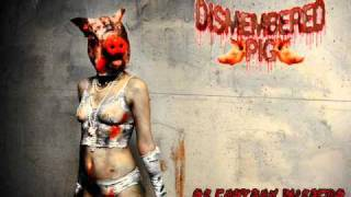 Dismembered Pig - Artes-Anales.wmv
