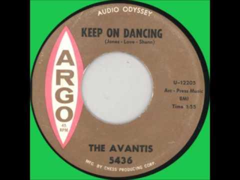 AVANTIS - KEEP ON DANCING / I WANNA DANCE - ARGO 5436 - 1963