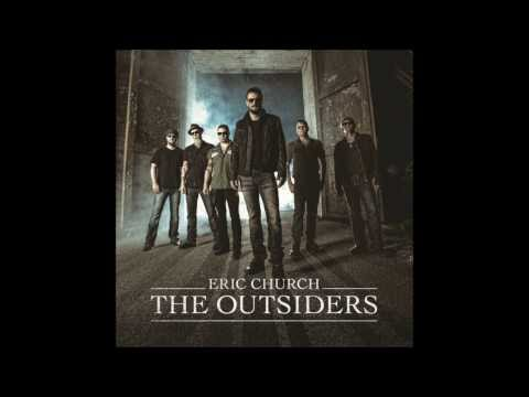The Outsiders-Eric Church Lyric Video