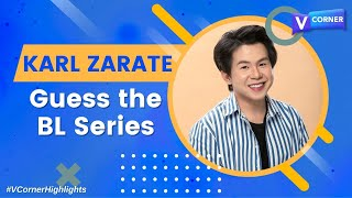 Guess the BL Series with Karl Zarate - #VCorner