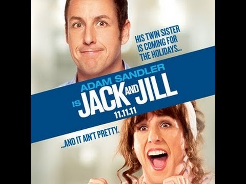 Jack and Jill (2011) Rant...Jack & Jill, Went Up The Hill...and THEY SUCKED!