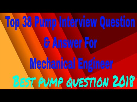 Top 38 Pump Interview Question & Answer For Mechanical Engineer || Best Pump Question & Answer 2018