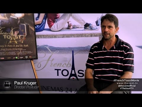"French Toast Interview - Paul Kruger ""The Story Behind the movie title"""