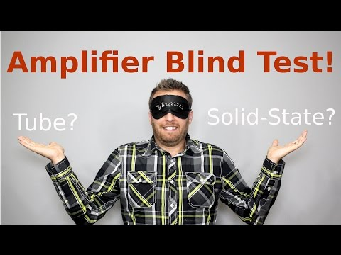 Tube, Solid State, or Software? -  Amp Blind Test Challenge!