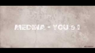 Medina - You & I HD [ Original Radio Edit ]