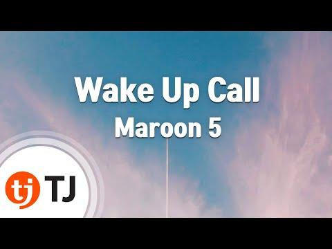 [TJ노래방] Wake Up Call - Maroon 5 ( - ) / TJ Karaoke