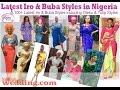 100 Latest Iro and Buba Styles: Oleku,Tulip & Classical Styles (Nigerian/ African Fashion for Women)