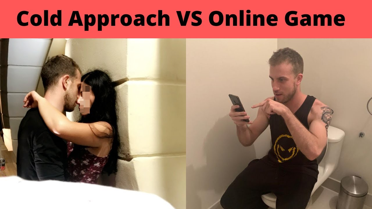Cold Approach Vs Online Dating The Truth Pickup Coaches Don T Tell You Youtube