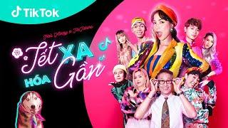MV Tết Xa Hóa Gần – Hòa Minzy X Mew Amazing X TikTok