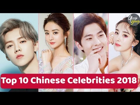 TOP 10  CHINESE CELEBRITIES OF 2018