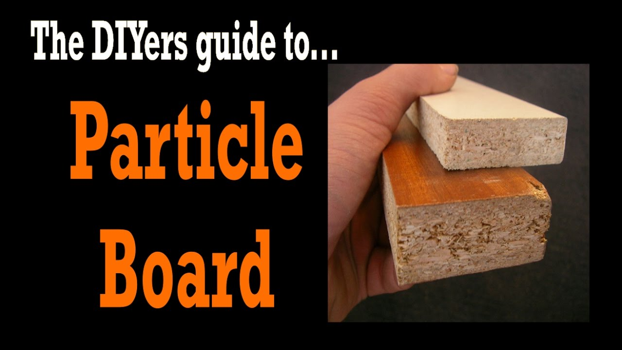 Particle board vs plywood - Mdf Vs Particle Board Is Particle Board Toxic Diy Tools 4