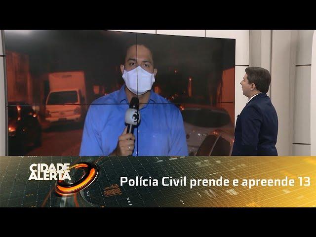 Polícia Civil prende e apreende 13 suspeitos de vários crimes na capital
