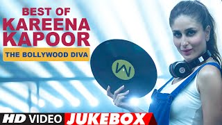 Best of  kareena kapoor songs - the bollywood diva | video jukebox | latest hindi songs | t-series