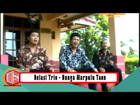 Relasi Trio - Nunga Marpulu Taon [OFFICIAL]