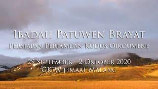 Ibadah Patuwen Brayat 29 September - 2 Oktober 2020 GKJW Jemaat Malang