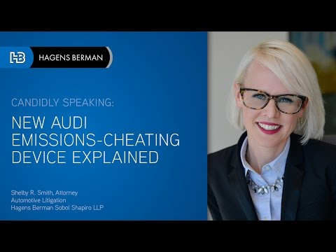 Hagens Berman: New Audi Emissions-Cheating Device Explained