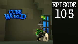 Cube World - 105 - Straight Up Wrecking House - RPG Alpha Gameplay LP