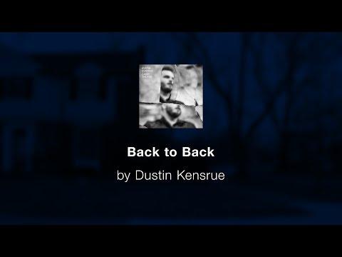 Back to Back - Dustin Kensrue lyric video
