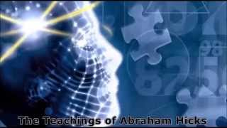 Abraham Hicks ~what you think, you feel, then you get.