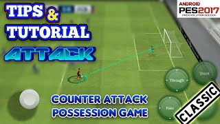 Pes 2017 Android | Tips & Tutorial Attack (classic)