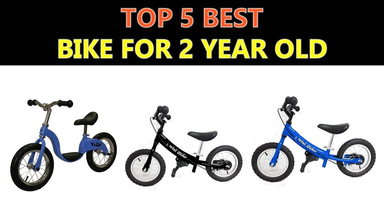 Best Bike For 2 Year Old 2018